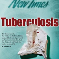 Inconspicuous consumption: California is the nation's leader in tuberculosis
