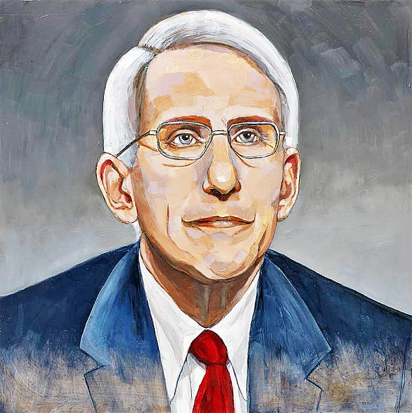 ELIZABETH CHANEY Anthony Fauci's lone voice of truth and reason among the mendacious Trump administration is honored in Truth in Transparency. - COURTESY IMAGE BY ELIZABETH CHANEY