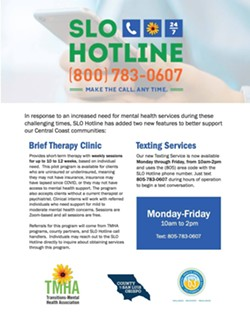 WELLNESS COVERAGE In partnership with Transitions-Mental Health Association, Verdin Marketing is raising awareness about the SLO Hotline, a mental health guidance phone line. - IMAGE COURTESY OF TRANSITIONS-MENTAL HEALTH ASSOCIATION