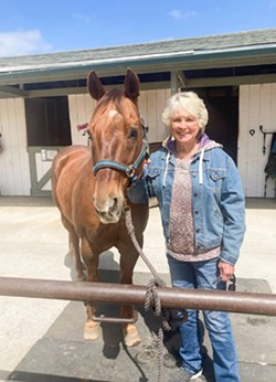 HOME AWAY FROM HOME Judie Garnsey has owned an operated Meadow Creek Farm just outside of SLO since 1971, which has been a haven for horses and people alike. - PHOTO COURTESY OF ROBIN HANLEY