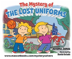 GAME ON?:  In Jerome Jones' second book, 'The Mystery of the Lost Uniforms', Abby and Tommy must help the local basketball coach in their small beach town called Pismo find the team's uniforms before the big game. - IMAGE COURTESEY OF JEROME JONES