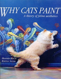WHY CATS PAINT :  While not as popular as cat painting, dog sculpture is a growing phenomenon. - IMAGE COURTESY OF HEATHER BUSCH AND BURTON SILVER