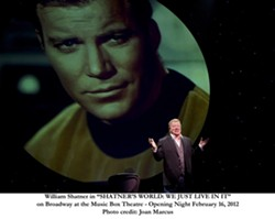 ICON :  William Shatner presented his one-man Broadway show, Shatner's World: We Just Live In It, on Jan. 19 at Cal Poly's Performing Arts Center. - PHOTOS BY JOAN MARCUS; COURTESY OF WILLIAM SHATNER