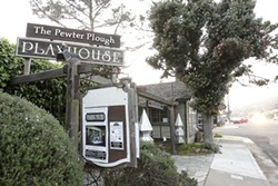A THING OF JOY :  The Pewter Plough Playhouse will remained closed until a new fire sprinkler system is installed. - PHOTO BY STEVE E. MILLER