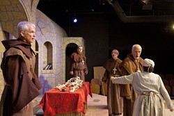 DARK AGE DRAMA:  The monks of Priseaux (played, from left to right, by John Geever, Matthew Hanson, Clayton Greiman and Tom Ammon) and a lowly peasant woman (Rosh Wright) react to the news of a rival church's claims, in Michael Hollinger's dark comedy Incorruptible. - PHOTO BY STEVE E. MILLER