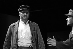 I'M AT DE BOTTOM, GET ME? :  Jake McGuire (pictured, left) is Yank, a disillusioned engine stoker, in Eugene O'Neill's The Hairy Ape. Nik Johnson, right, plays Long, a fellow worker. - PHOTOS BY STEVE E. MILLER