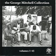 VARIOUS ARTISTS:  The George Mitchell Collection Vol. 1-45