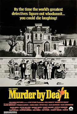 MADCAP MURDER MYSTERY:  A stellar cast plays parodies of literature's great detectives in 1976's Murder by Death. Sadly, much of its humor is off-color, offensive, and falls flat in a modern context. - PHOTO COURTESY OF COLUMBIA PICTURES