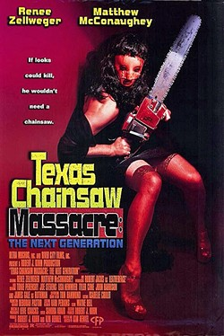 STAR-STUDDED FLOP:  Even early performances by Renée Zellweger and Matthew McConaughey couldn't save 'Texas Chainsaw Massacre: The Next Generation.' - PHOTO COURTESY OF COLUMBIA PICTURES