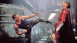JUST FOR KICKS Colonel Guile (Jean-Claude Van Damme, left) faces off against General Bison (Raul Julia) in 1994's Street Fighter. - PHOTO COURTESY OF UNIVERSAL PICTURES