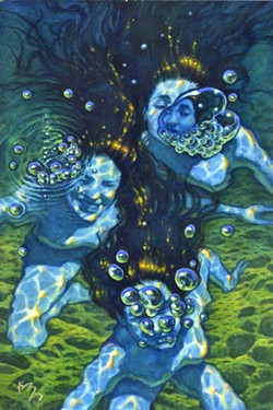 GUARDIANSDavid Kreitzer's painting, Blowing Bubbles Rhinemaidens, depicts mermaid-like creatures from a German opera whose job it is to guard magical gold from dwarves who live under the earth's surface. - IMAGE COURTESY OF DAVID KREITZER
