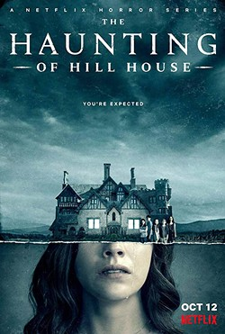 HAUNTED Netflix's new limited series The Haunting of Hill House melds family drama with a terrifying supernatural story. - PHOTO COURTESY OF NETFLIX