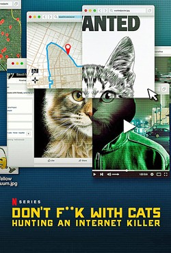 INTERNET KILLER Netflix's documentary mini-series Don't F**k With Cats highlights the group of average Joes who helped solve a strange internet murder. - PHOTO COURTESY OF RAW TV