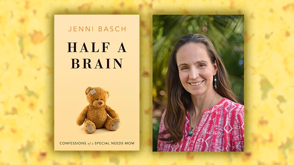 In her new memoir, Half a Brain, Los Osos author Jenni Basch chronicles raising a special needs daughter