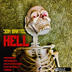 WELCOME TO ... Hell, a new four-song EP by The Creston Line frontman Jon Bartel, is available now. - MAGE COURTESY OF JON BARTEL AND DELF RECORDS