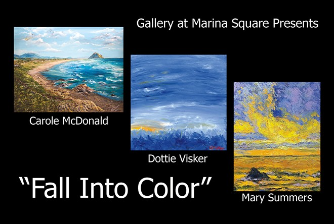 FALL INTO COLOR a Group Featured Artists Show ft. Carole McDondald, Dottie Visker and Mary Summers