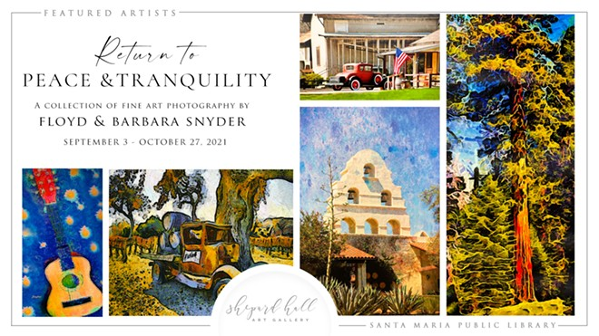 """""""Return to Peace and Tranquility"""" exhibit begins September 3 at the City of Santa Maria Public Library."""
