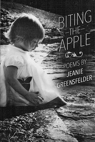 MOMENTS IN TIME:  'Biting the Apple' is a book of poems by SLO County poet laureate Jeanie Greensfelder on her childhood and young adulthood. - IMAGE COURTESY OF JEANIE GREENSFELDER