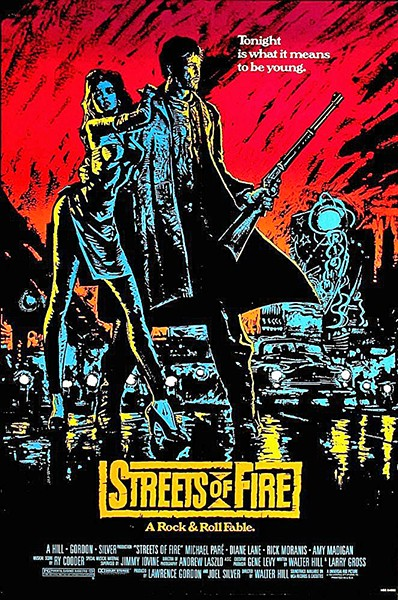 HOT MESS EXPRESS 1984's Streets of Fire is yet another example of a movie so bad you can't stop watching it. - PHOTO COURTESY OF UNIVERSAL PICTURES