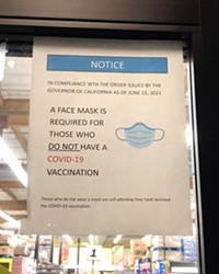 MASK OPTIONAL According to Atascadero resident Colleen Annes, this sign was posted at the city's Food4Less location as recently as Oct. 8. As of Oct. 12, it appeared the grocery store's signage was requiring masks for all, though many customers inside were not wearing them.