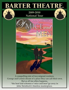 OF MICE AND MEN :  Oct. 25 at 3 p.m. at the Cohan Center. $20-36. bartertheatre.com. - PHOTO COURTESY OF VIRGNIA'S BARTER THEATRE