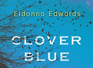 Local author's new novel, 'Clover Blue,' mixes the desires for home and for truth