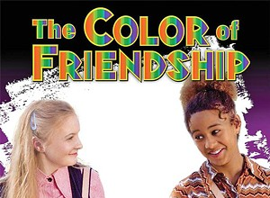 Underrated: The Color of Friendship