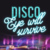 Eye will Survive: A Disco Benefit @ Avila Bay Athletic Club