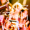 Jazz Faculty Concert @ Cuesta College Cultural and Performing Arts Center