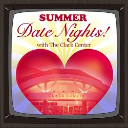 Summer Date Nights! with the Clark Center - Uploaded by Kris Sinay