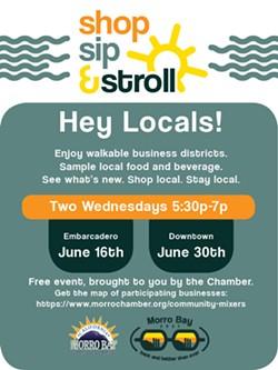 Shop, Sip & Stroll June, 2021 Morro Bay, CA - Uploaded by Jillian Montgomery
