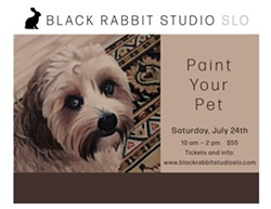 Paint Your Pet  Saturday, July 24th 10 am -2 pm - Uploaded by Black Rabbit Studio SLO