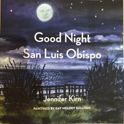 Good Night San Luis Obispo by Jennifer Kirn - Uploaded by coalescebookstore 1