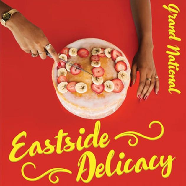 2_Grand_National_Eastside_Delicacy.jpg