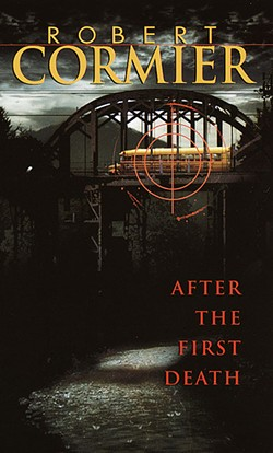 After the First Death by Robert Cormier   Image provided