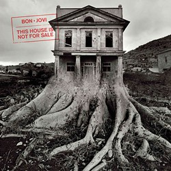 Bon Jovi's This House Is Not for Sale (Provided)