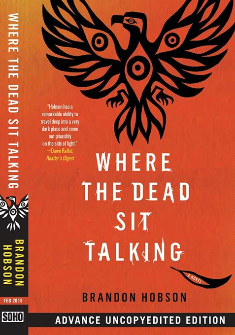Where the Dead Sit Talking  - IMAGE SOHO PRESS / PROVIDED