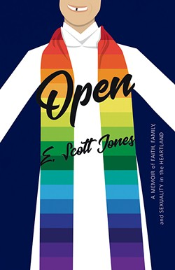 Open: A Memoir of Faith, Family, and Sexuality in the Heartland - LITERATI PRESS / PROVIDED