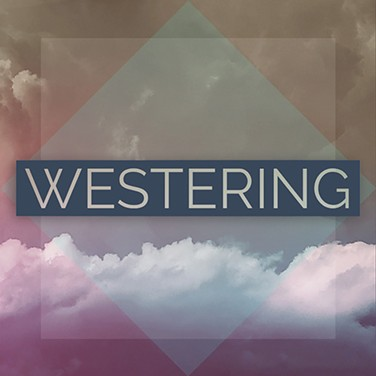 Song titles from Westering's EP are taken from phrases on drummer Andrew Dolman's T-shirts. - PROVIDED