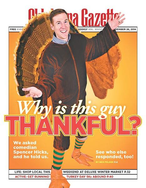 On the cover: Oklahoma City comedian Spencer Hicks. (Photo: Mark Hancock / Cover: Christopher Street)