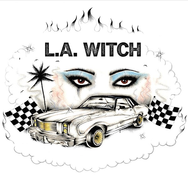 L.A. Witch's self-titled debut album - PROVIDED
