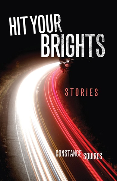Hit Your Brights will be published by University of Oklahoma Press Jan. 31, 2019. - PROVIDED