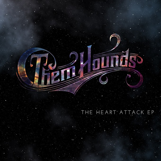 Them-Hounds-The-Heart-Attack-EP_web.jpg