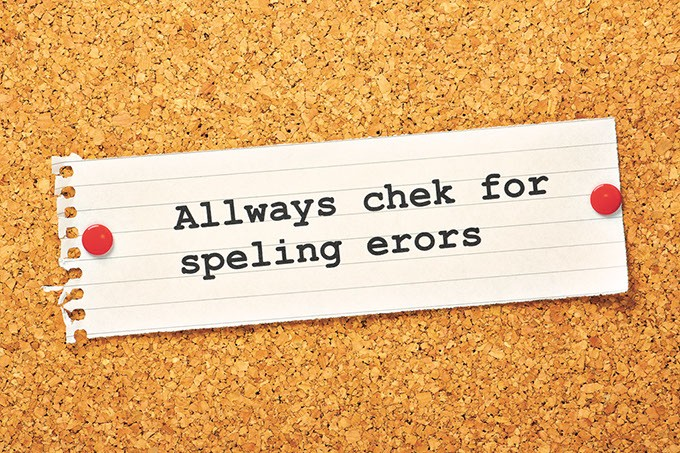 The phrase Always Check For Spelling Errors on a cork notice board, typed with deliberate spelling mistakes as a concept for ensuring business documents and correspondence are checked for errors. - BIGSTOCK