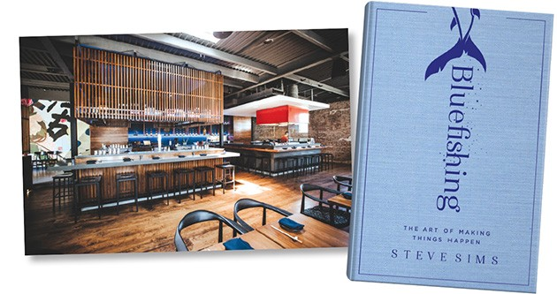 Gun Izakaya | Photo Alexa Ace • Bluefishing: The Art of Making Things Happen by Steve Sims | Image Simon & Schuster / provided
