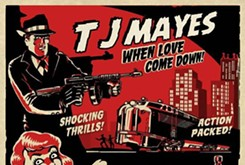 """Song review: TJ Mayes - """"When Love Comes Down"""""""