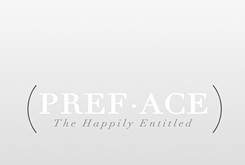 The Happily Entitled's <em>Preface</em> is a good sign of things to come