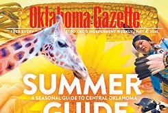 Cover Teaser: Oklahoma Gazette Summer Guide!