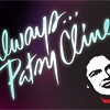 Always...Patsy Cline @ The Pollard Theatre