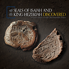 Seals of Isaiah and King Hezekiah Discovered @ Armstrong Auditorium